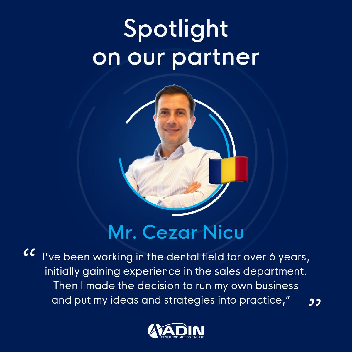 Spotlight on our partner Mr. Cezar Nicu, Romania