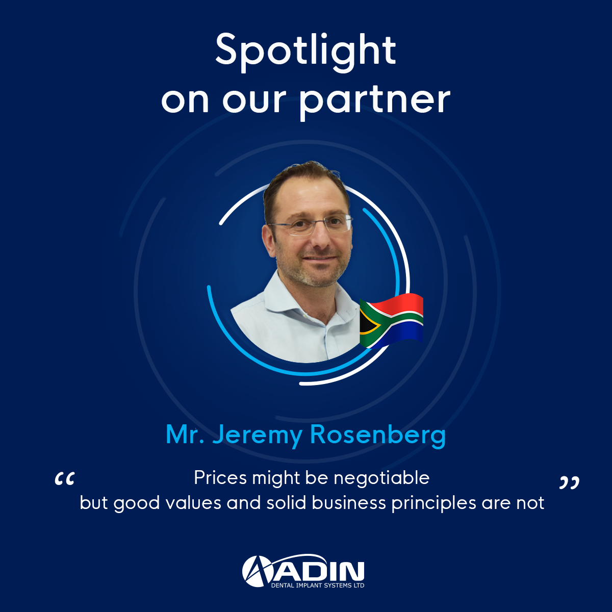 Spotlight on our partner Mr. Jeremy Rosenberg, South Africa